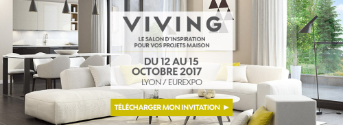 Salon de l'Habitat - VIVING LYON 2017